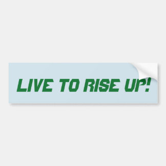 ¡Viva para alzarse! pegatina