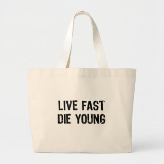 Viva rápidamente, muera los jóvenes bolsa tela grande