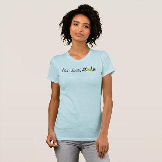 Vive, ama, la camiseta de la hawaiana
