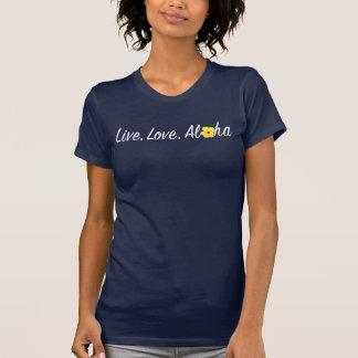 ¡Vive, ama, la hawaiana! Camisetas