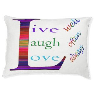 Vive bien, la risa a menudo, ama siempre cama para mascotas