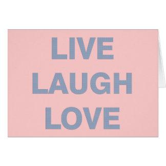 Vive el amor de la risa tarjeta de felicitación