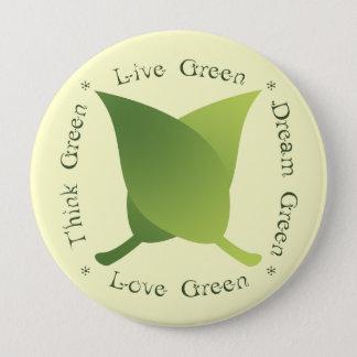 Vive el verde, piensa el verde, verde del sueño, chapa redonda de 10 cm