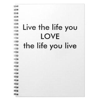 Vive la vida que usted AMA el diario Cuaderno