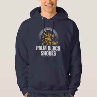 Viviendo el sueño en orillas del Palm Beach Sudadera