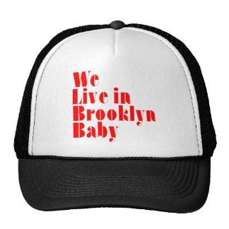 Vivimos en el bebé de Brooklyn Gorra
