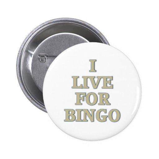 Vivo para el bingo pins