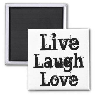 Vivo, risa, amor imán cuadrado