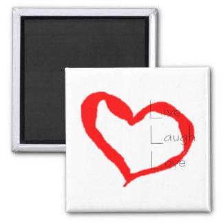 Vivo, risa, corazón del amor imán cuadrado