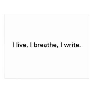 Vivo, yo respiro, yo escribo postal