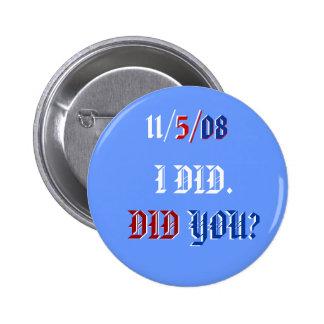 Votado por el botón de Obama