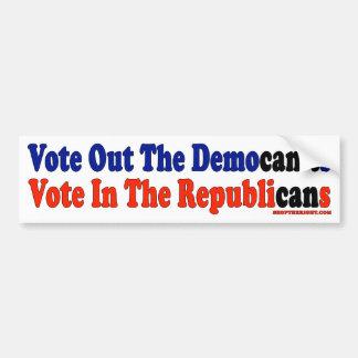 Vote hacia fuera el voto de Democan't en republica Pegatina Para Coche