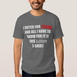 Voté por Obama y todo lo que tengo que mostrar Camiseta