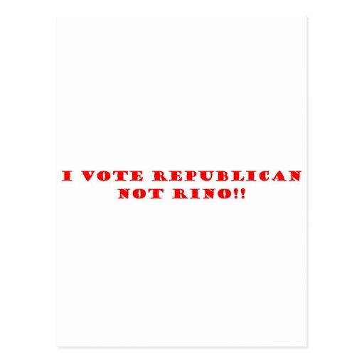 Voto el republicano y no RINO Postales