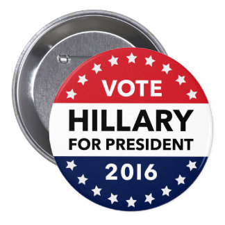 Voto Hillary Clinton para el presidente Pin 2016 Chapa Redonda De 7 Cm