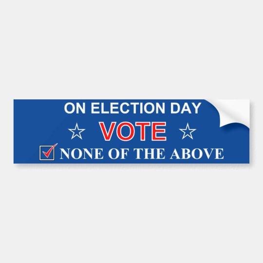 Voto ninguna de la pegatina para el parachoques
