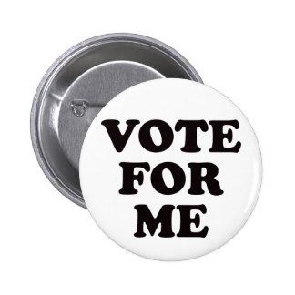 ¡Voto para mí! Chapa Redonda De 5 Cm
