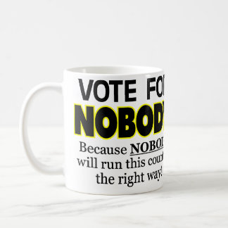 ¡VOTO para NADIE! Taza De Café