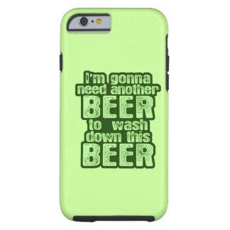 Voy a necesitar otra cerveza funda de iPhone 6 tough