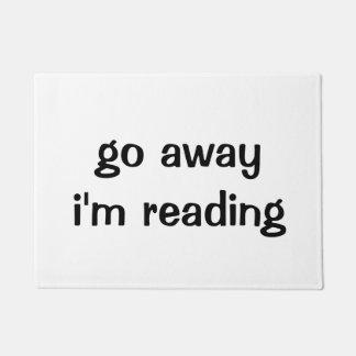 Voy lejos estoy leyendo el felpudo