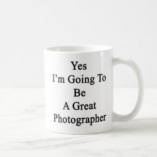 Voy sí a ser gran fotógrafo taza