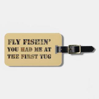 ¡Vuele el fishin que usted me tenía en el primer Etiqueta Para Equipaje