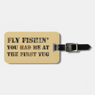 ¡Vuele el fishin que usted me tenía en el primer t Etiqueta De Equipaje