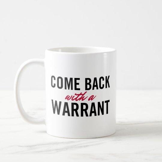 Vuelto con una autorización taza de café