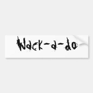 Wack-uno-haga Etiqueta De Parachoque