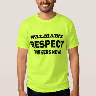 ¡WALMART - TRABAJADORES DEL RESPECTO AHORA! - CAMISAS