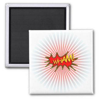Wham la explosión imán cuadrado