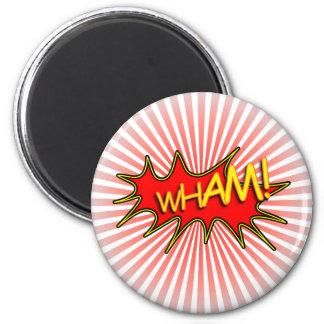 Wham la explosión imán redondo 5 cm