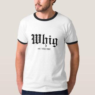Whig, est. 1833/2007 camiseta