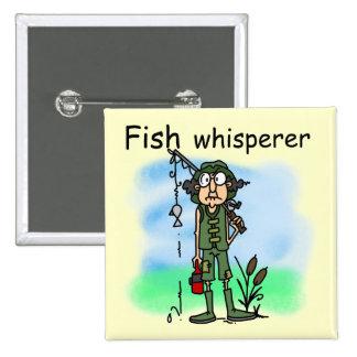 Whisperer de los pescados pin