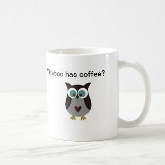 ¿Whooooo tiene café? Taza De Café