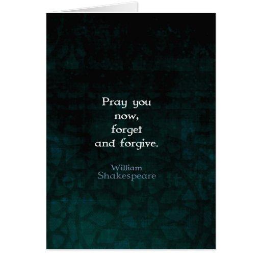 William Shakespeare olvida y perdona cita Felicitación