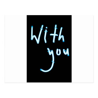 With you neon light sign at night photograph roman postal