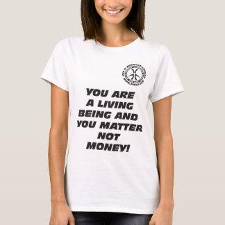 Wmns usted es el ser vivo camiseta