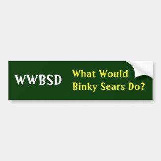 ¿WWBSD, qué Binky Sears haría? - Modificado para r Pegatina Para Coche