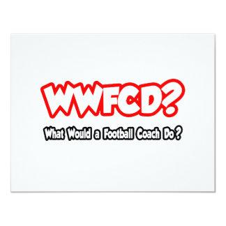 ¿WWFCD… qué un entrenador de fútbol haría? Invitación 10,8 X 13,9 Cm