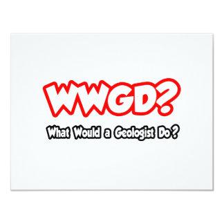¿WWGD… qué un geólogo haría? Invitación 10,8 X 13,9 Cm