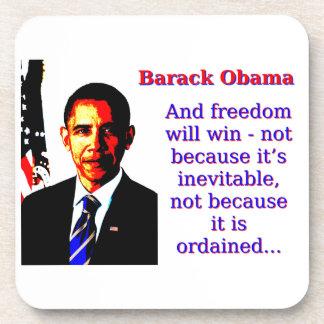 Y la libertad ganará - a Barack Obama Posavasos