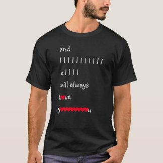 Y le amaré siempre boda del día de San Valentín Camiseta