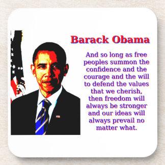 Y siempre y cuando gente libre - Barack Obama Posavasos