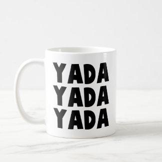 Yada Yada Taza De Café