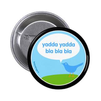 Yadda de Yadda - botón del gorjeo