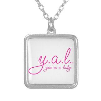 YAL - Usted es un Lady™ Colgante Cuadrado