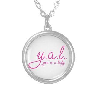 YAL - Usted es un Lady™ Colgante Redondo