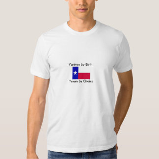Yanqui del Texan del nacimiento por la opción Camiseta