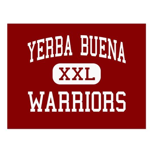 Yerba Buena - guerreros - alto - San Jose Postal
